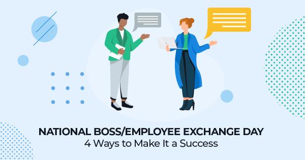 National Boss Employee Exchange Day