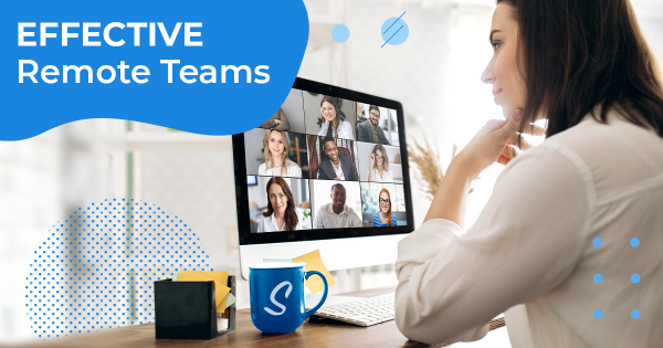Useful Tips to Make Your Remote Team More Effective