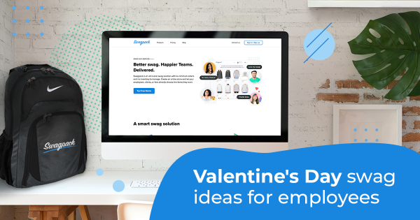 Valentines' Day swag ideas for employees